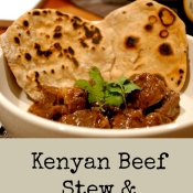 Taste Kenya | Beef Stew and Chapatis