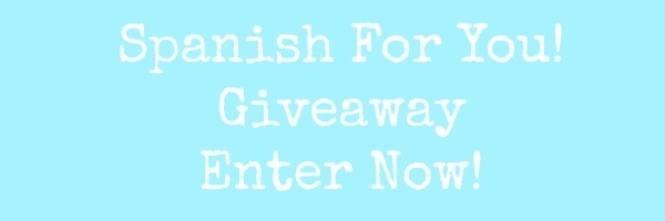 Enter This Spanish For You Giveaway in 2 Minutes