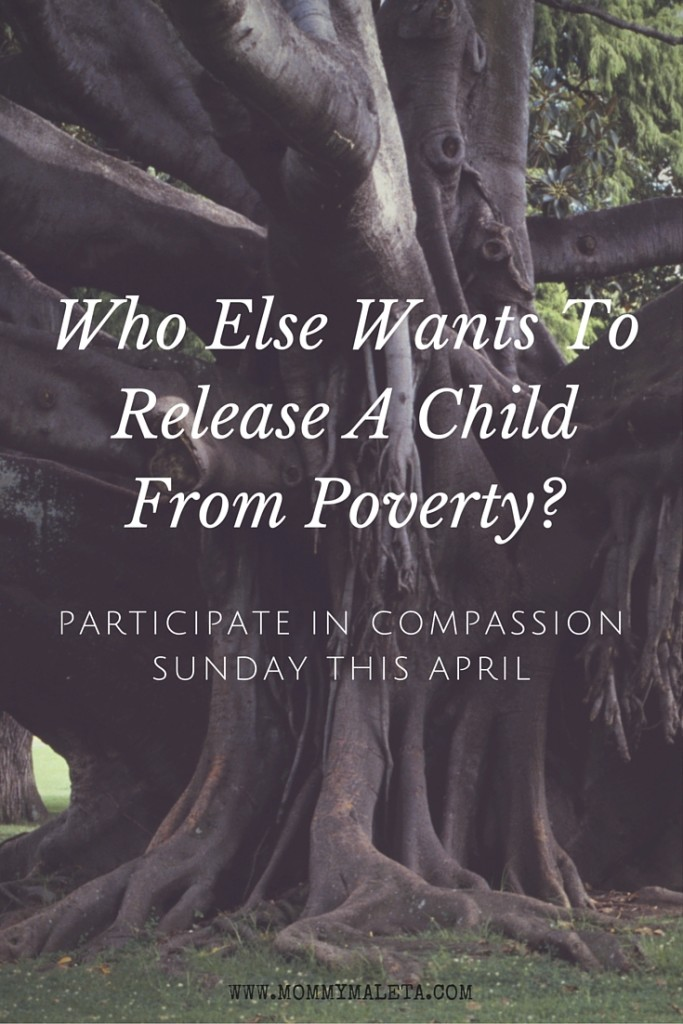 Release a child from poverty by participating in Compassion Sunday!