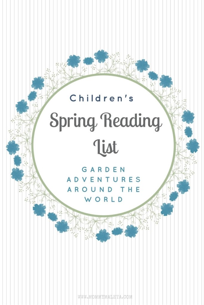 Spring Reading List : Garden Adventures Around The World